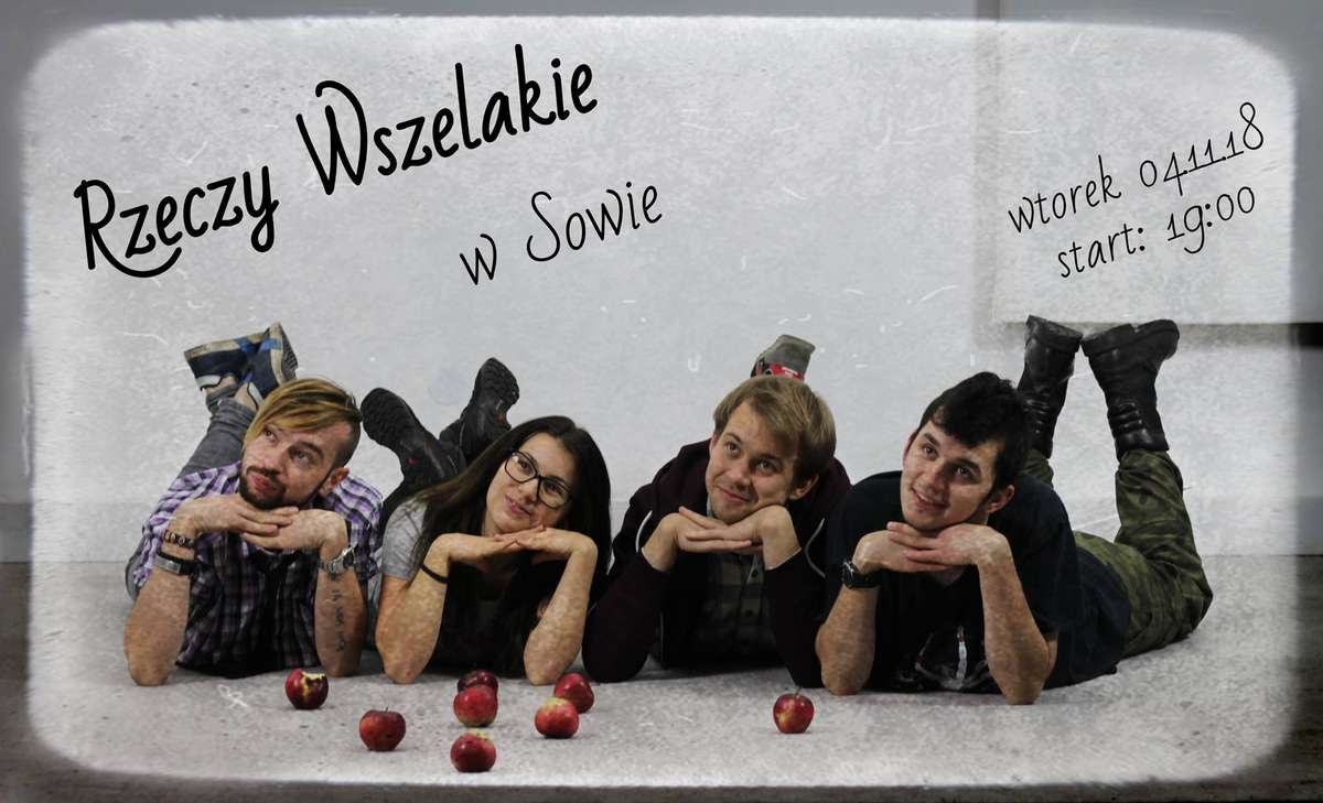 Rzeczy Wszelakie - Improwizacje po raz pierwszy w Sowie! - full image