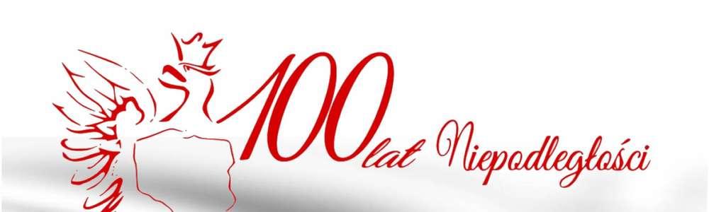 Uczcijmy 100-lecie niepodległości