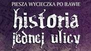 """Ulica M. C. Skłodowskiej w Iławie celem przedostatniej wycieczki z cyklu """"Historii jednej ulicy"""""""
