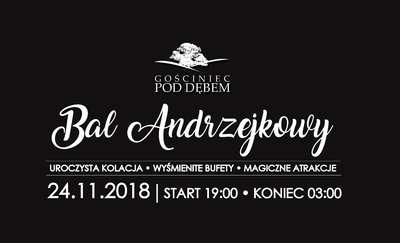 Bal Andrzejkowy w Gościńcu pod Dębem