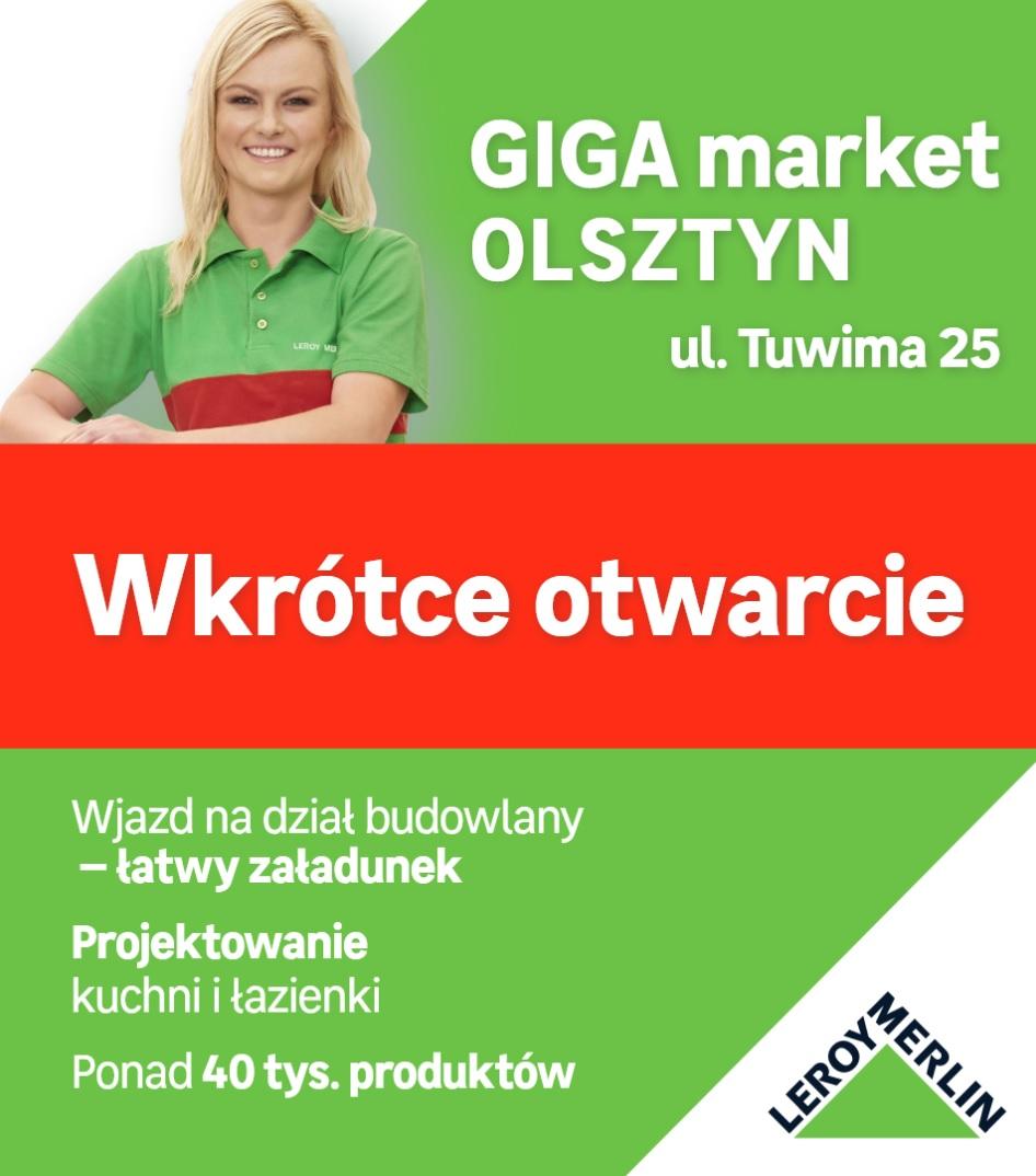 Wkrótce Otwarcie Leroy Merlin W Olsztynie Gazeta Olsztyńska