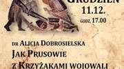Jak Prusowie z Krzyżakami wojowali