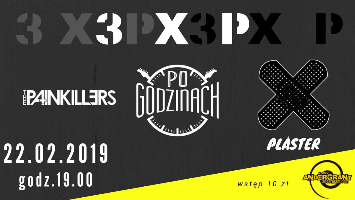 3 x P - The Painkillers, Po Godzinach, Plåster - full image