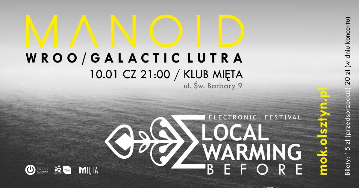 Local Warming Before: MANOID + WROO + GALACTIC LUTRA - full image