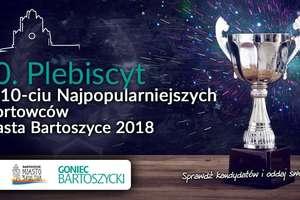Aktualny ranking 20. plebiscytu na 10 Najpopularniejszych Sportowców Bartoszyc