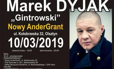 """Marek Dyjak """"Gintrowski"""" w Olsztynie"""