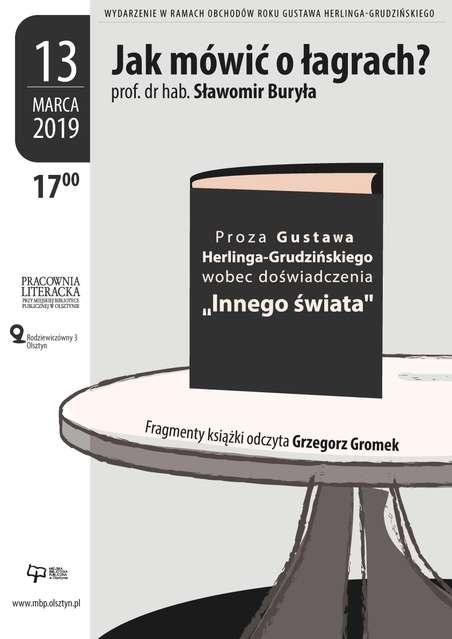 O Herlingu-Grudzińskim w Pracowni Literackiej - full image