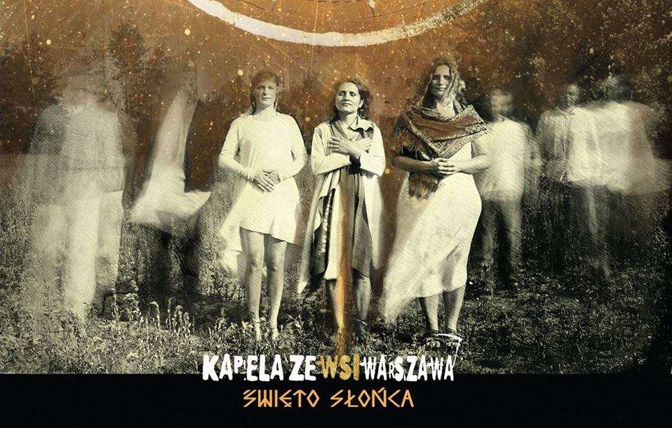Kapela Ze Wsi Warszawa zagra  w amfiteatrze w Ostródzie  - full image