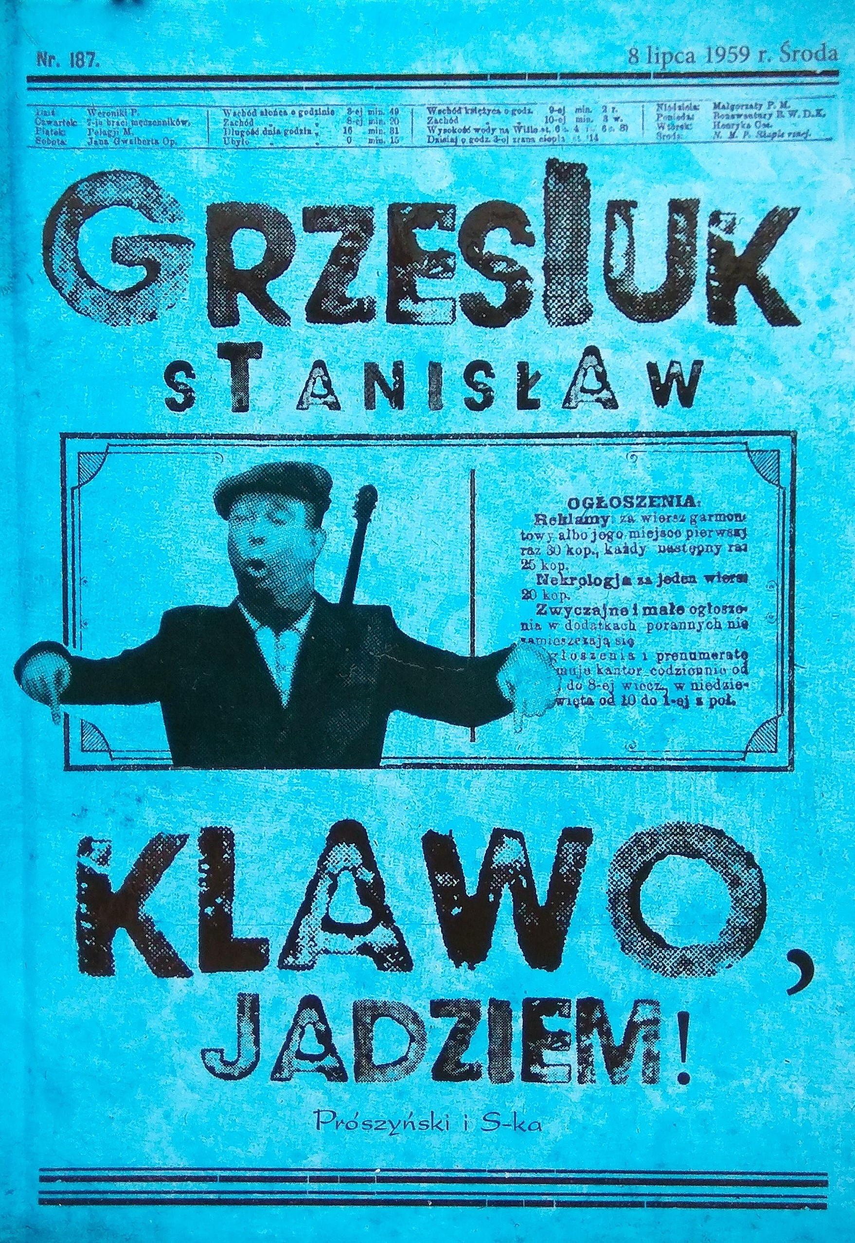 Wakacje Z Książką Stanisław Grzesiuk Klawo Jadziem