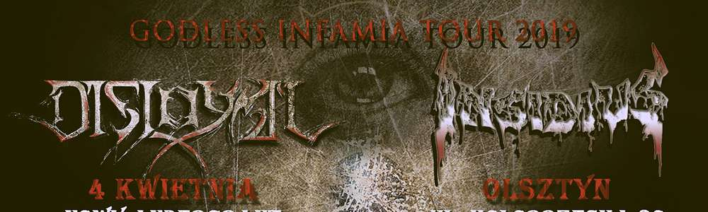 Godless Infamia Tour 2019 - Death Metal - Nowy Andergrant 4.04.2019