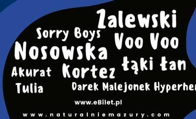 Nosowska, Zalewski, Kortez, Malejonek, Tulia... Sprawdź listę gwiazd Naturalnie Festiwal Mazury 2019!