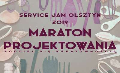 Service Jam Olsztyn 2019 – maraton projektowania