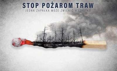 """""""STOP POŻAROM TRAW"""""""