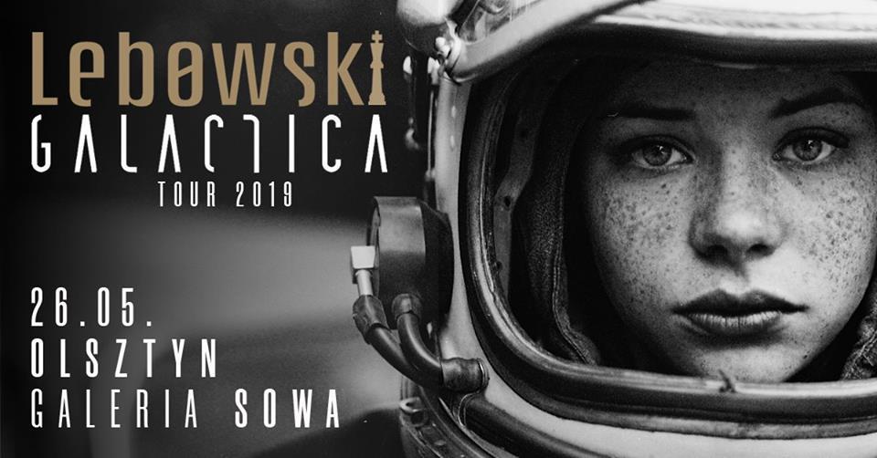 Lebowski Galactica Tour 2019