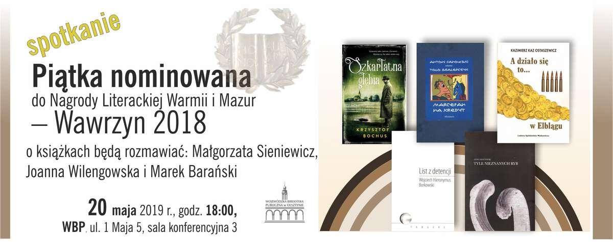 Piątka nominowana do Nagrody Literackiej Warmii i Mazur. Zapraszamy na spotkanie [SONDA] - full image