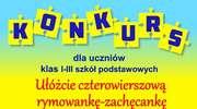 """Konkurs literacki dla uczniów klas I - III szkół podstawowych pn. """"Rymowanka - Zachęcanka"""""""