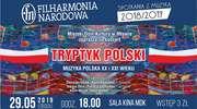 """Koncert Filharmonii Narodowej """"Tryptyk Polski"""""""
