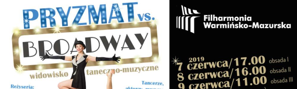 Widowisko taneczne pt. PRYZMAT vs. BROADWAY