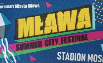 Summer City Festival Mława już niebawem! Będą gwiazdy disco, popu i rapu!