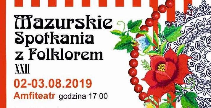 22. Mazurskie Spotkania z Folklorem w Olecku - full image