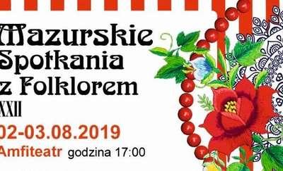 22. Mazurskie Spotkania z Folklorem w Olecku