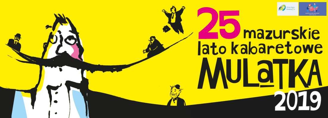 Rozpoczęło się XXV Mazurskie Lato Kabaretowe Mulatka! - full image