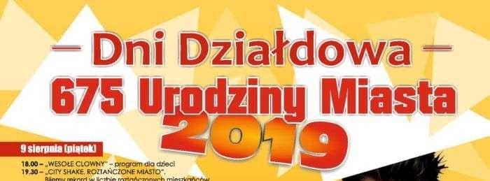 Dni Działdowa 2019. Przed nami największa impreza w roku! Sprawdź harmonogram! - full image