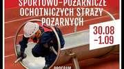 OSP Stupsk reprezentacją naszego województwa na zawodach krajowych