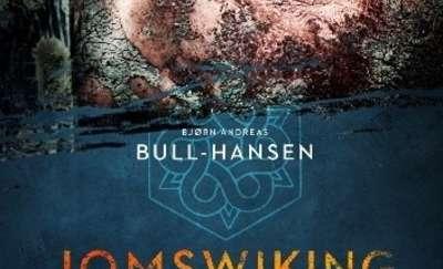 "WAKACJE Z KSIĄŻKĄ: Bjørn Andreas Bull-Hansen - ""Jomswiking. Czas ognia i żelaza"""