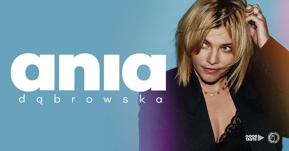 Ania Dąbrowska z najnowszą trasą już w Olsztynie! - full image