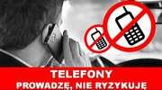 KIEROWCY UŻYWALI TELEFONÓW PODCZAS JAZDY