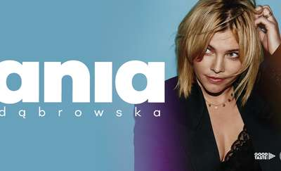 Ania Dąbrowska z najnowszą trasą już w Olsztynie!