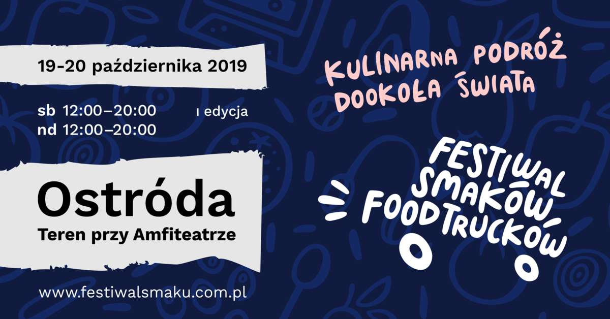I Festiwal Smaków Food Trucków w Ostródzie - full image