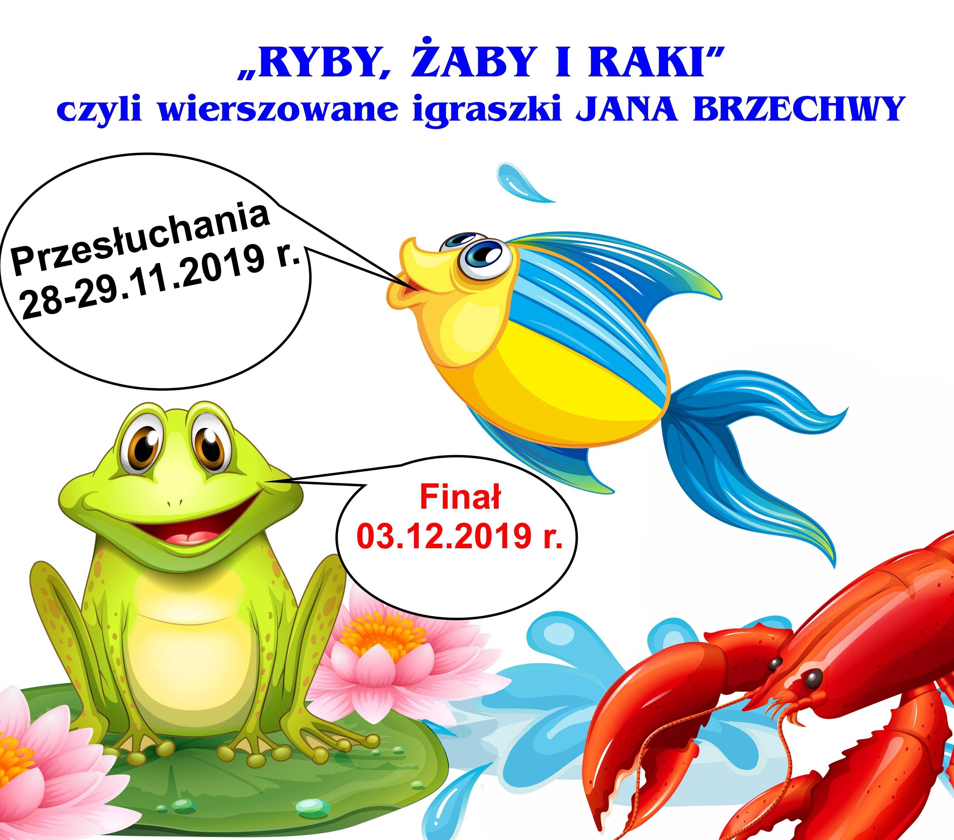Weź Udział W Konkursie Recytatorskim Ryby żaby I Raki Olecko