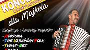 Koncert charytatywny dla Majkela