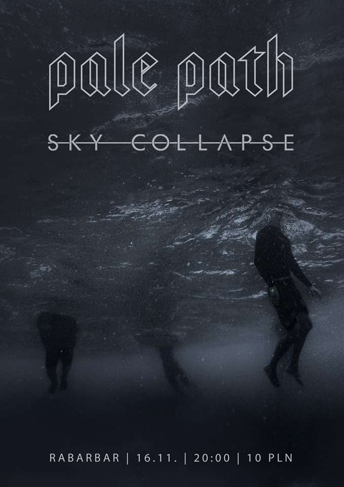 Koncert Pale Path i Sky Collapse - full image