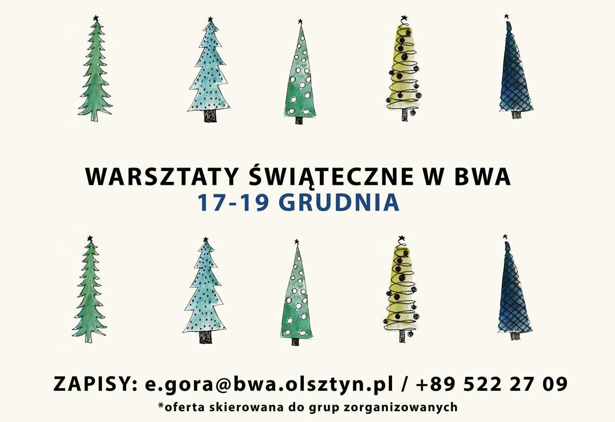 Świąteczne Warsztaty w BWA - full image