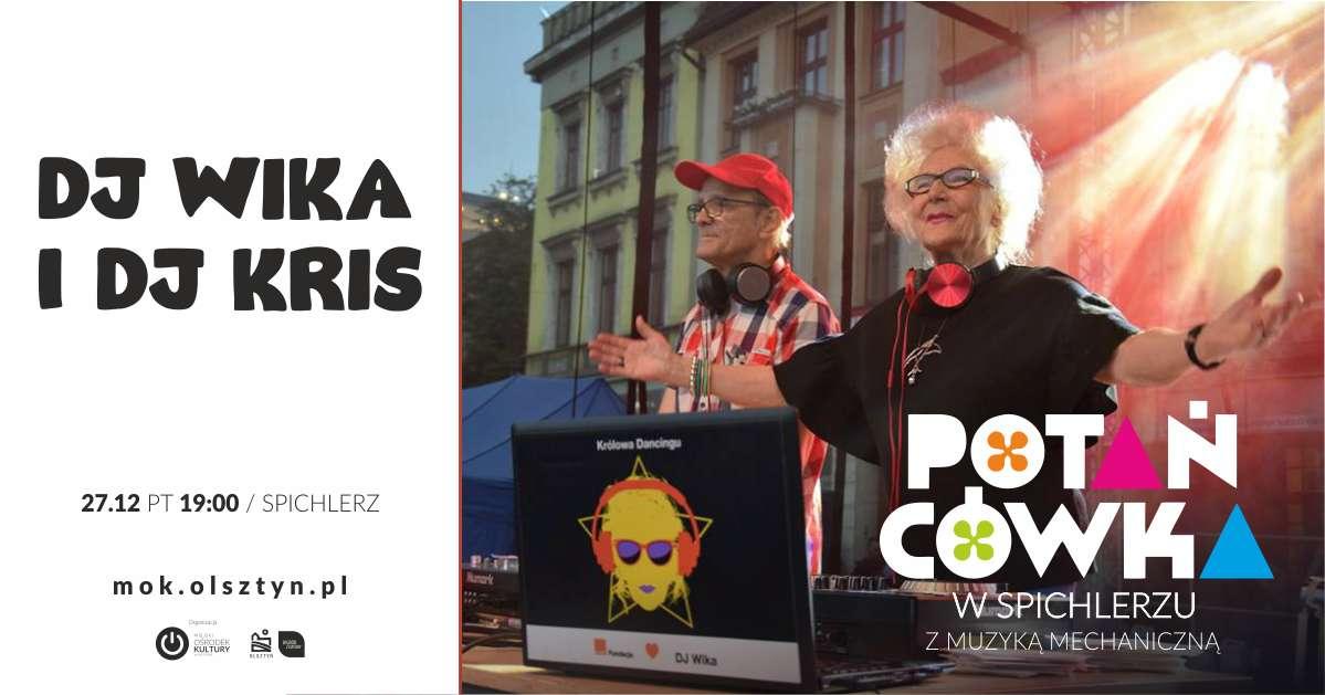 Potańcówka: DJ WIKA i DJ KRIS - full image