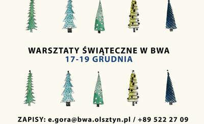Świąteczne Warsztaty w BWA