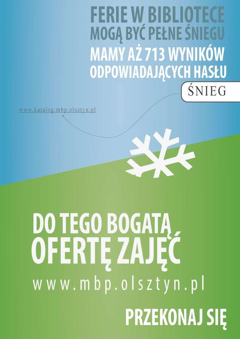 Gdzie szukać śniegu w czasie ferii? W bibliotece! MBP w Olsztynie zaprasza na zajęcia [PROGRAM] - full image