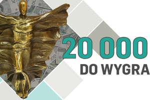 Wypełnij kupon, będziesz mieć szansę wygrać 20 000 zł. Wyślij sms i weź udział w konkursie na 5000 zł