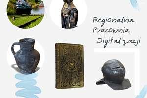 Regionalna Pracownia Digitalizacji: wystarczy kliknąć