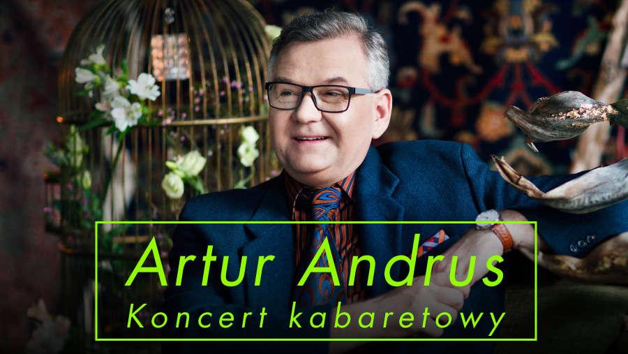 Artur Andrus - Koncert kabaretowy - full image