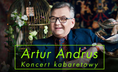 Artur Andrus - Koncert kabaretowy