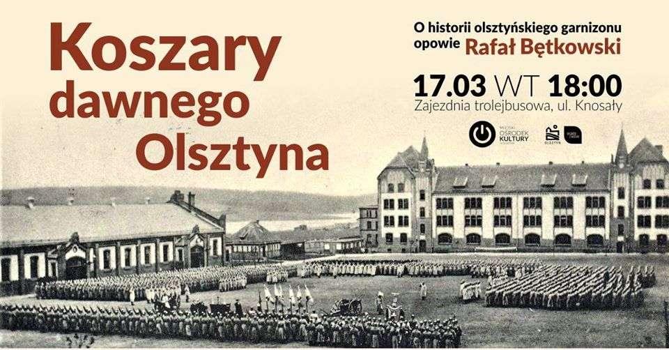 Koszary dawnego Olsztyna - full image