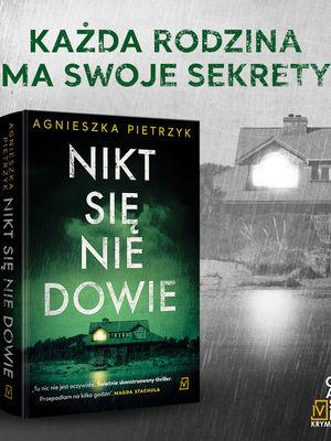 Kłamstwa, manipulacje, zdrady... Najnowszy thriller Agnieszki Pietrzyk jest pełen niełatwych emocji. Nikt się nie dowie ma dziś premierę. Czym zaskoczy czytelników elbląska pisarka?