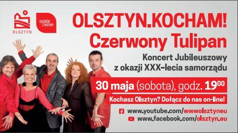 Olsztyn Kocham! Czerwony Tulipan zaśpiewa koncert online - full image