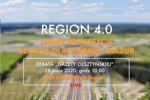 Region 4.0: Debata o przyszłości Warmii i Mazur [LIVE]