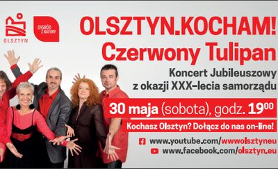 Olsztyn Kocham! Czerwony Tulipan zaśpiewa koncert online