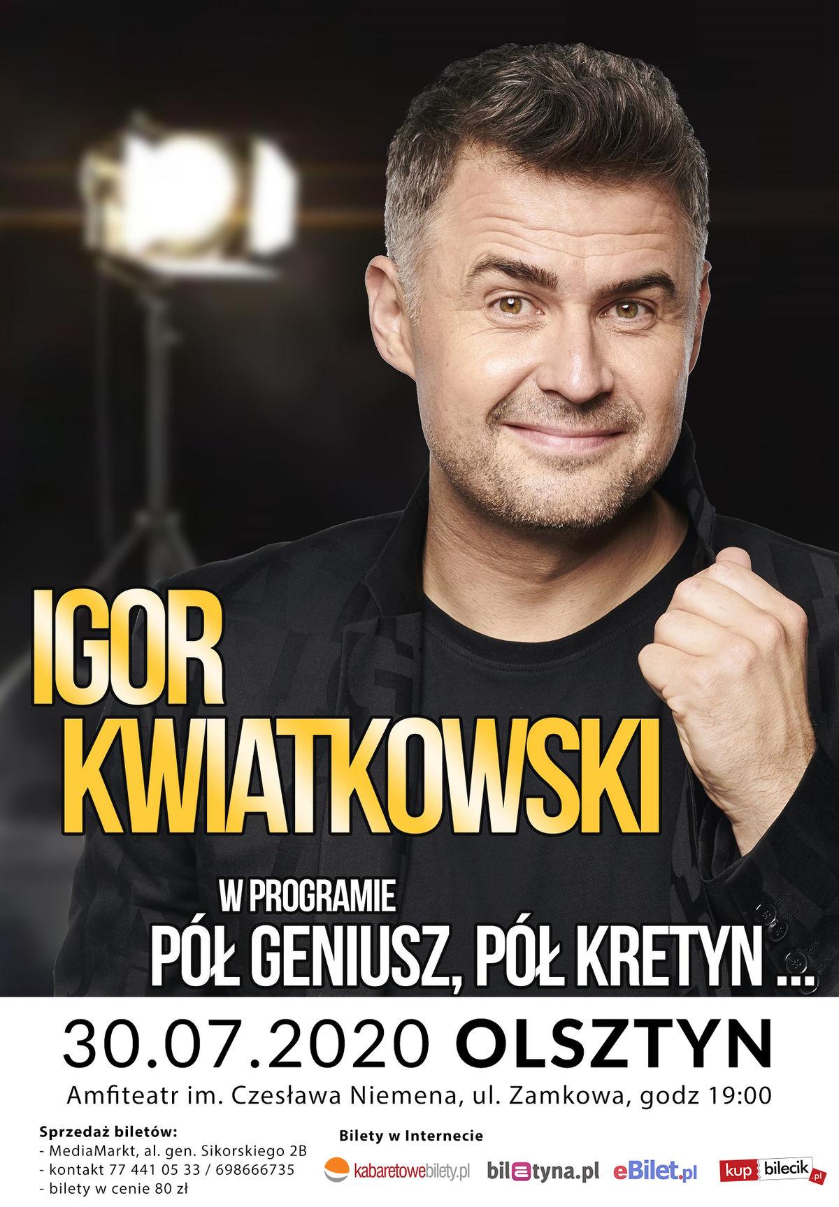IGOR KWIATKOWSKI - Pół geniusz pół kretyn - full image